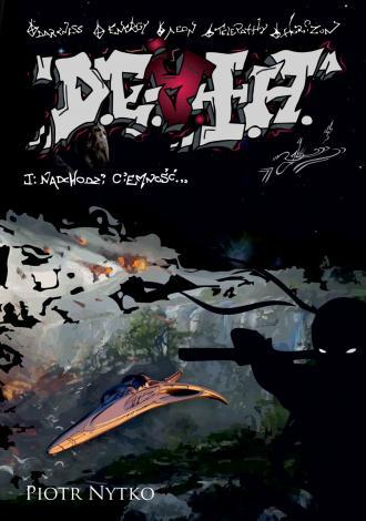 D.E.A.T.H. Tom 1. Nadchodzi ciemność - okładka książki
