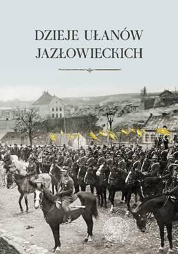 Dzieje ułanów jazłowieckich - okładka książki