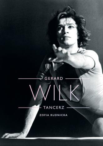 Gerard Wilk. Tancerz - okładka książki