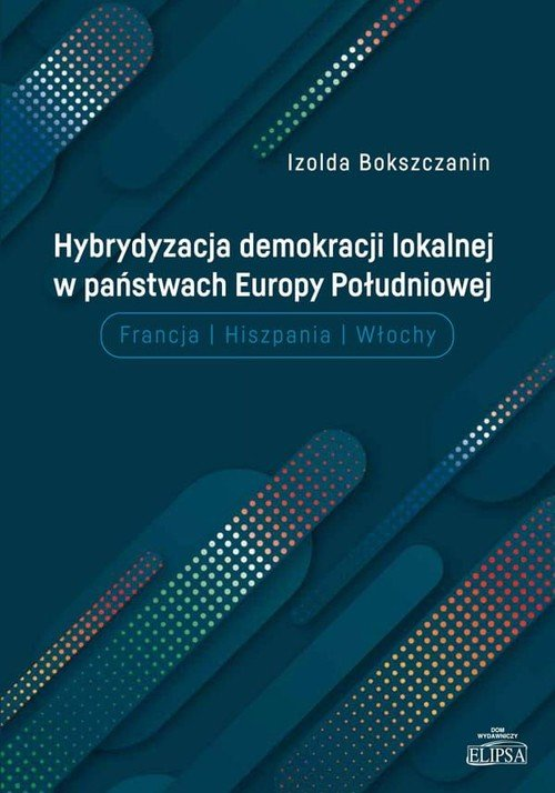Hybrydyzacja demokracji lokalnej - okładka książki