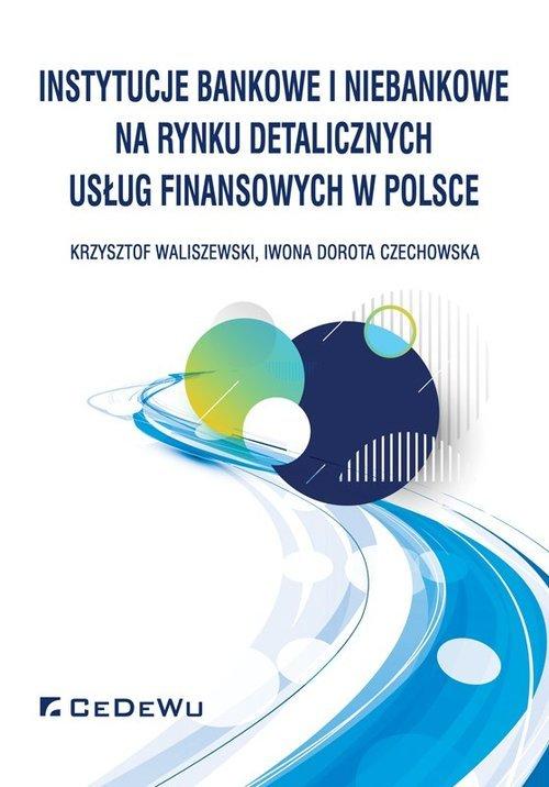 Instytucje bankowe i niebankowe - okładka książki