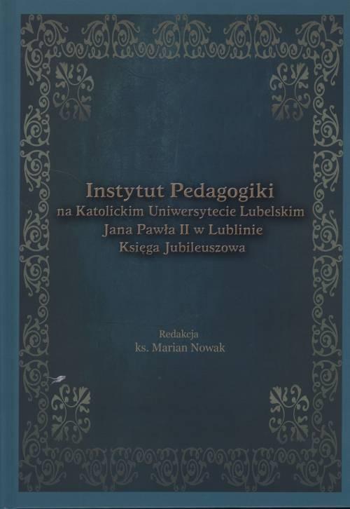Instytut Pedagogiki na Katolickim - okładka książki