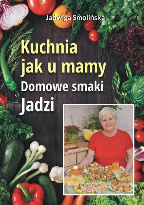 Kuchnia jak u mamy. Domowe smaki - okładka książki