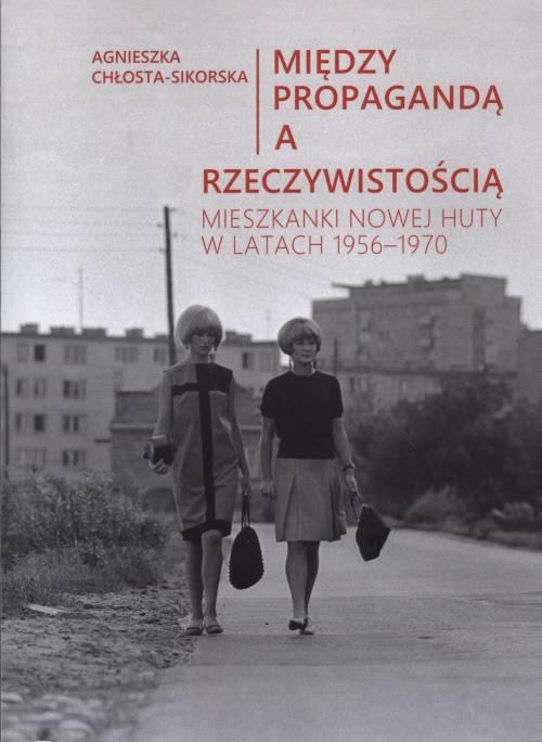 Między propagandą a rzeczywistością. - okładka książki