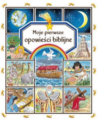 Moje pierwsze opowieści biblijne - okładka książki