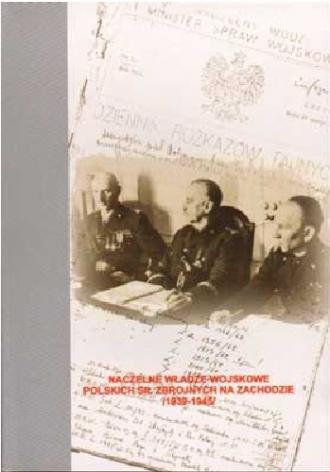 Naczelne władze wojskowe polskich - okładka książki