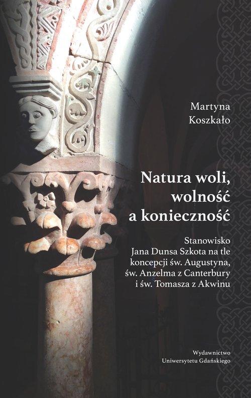 Natura woli, wolność a konieczność. - okładka książki