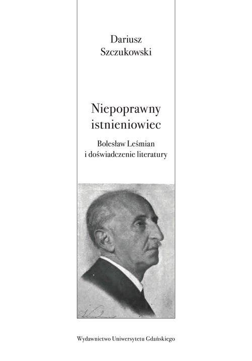 Niepoprawny istnieniowiec. Bolesław - okładka książki
