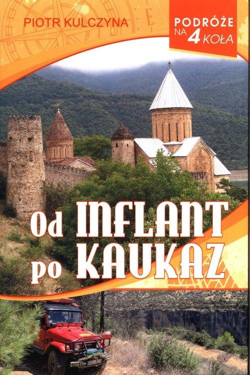 Od Inflant po Kaukaz - okładka książki