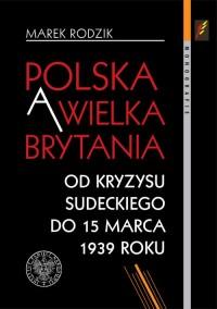 Polska a Wielka Brytania Od kryzysu - okładka książki