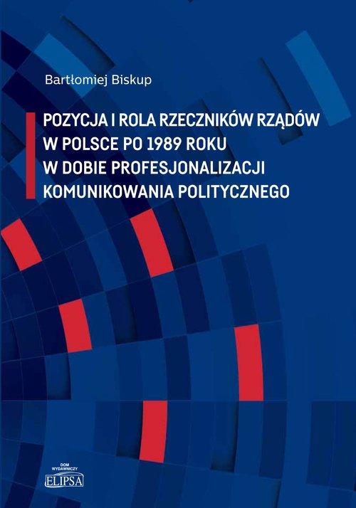 Pozycja i rola rzeczników rządów - okładka książki