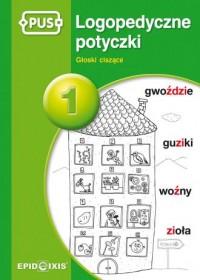 PUS Logopedyczne potyczki 1. Głoski - okładka książki