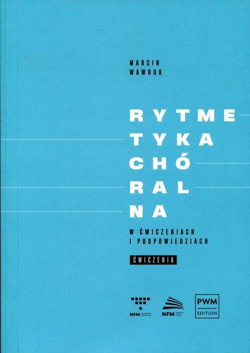 Rytmetyka chóralna w ćwiczeniach - okładka podręcznika