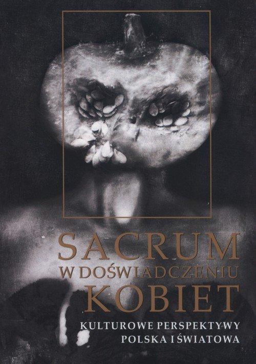 Sacrum w doświadczeniu kobiet. - okładka książki