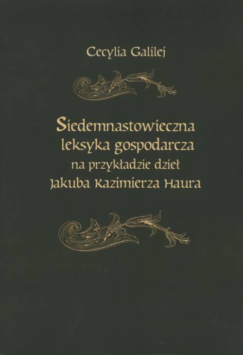 Siedemnastowieczna leksyka gospodarcza - okładka książki