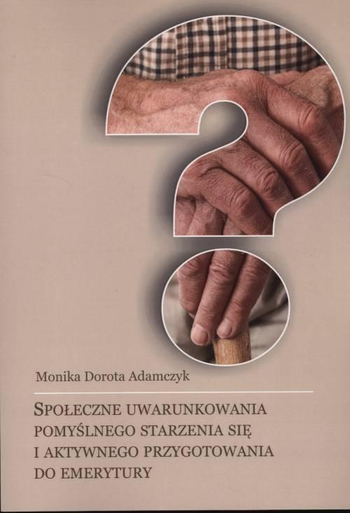 Społeczne uwarunkowania pomyślnego - okładka książki