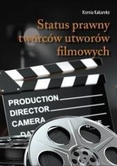 Status prawny twórców utworów filmowych - okładka książki