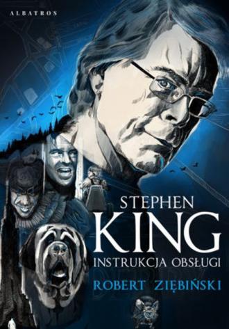 Stephen King: Instrukcja obsługi - okładka książki
