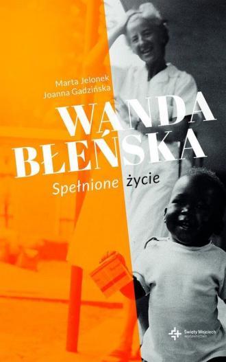 Wanda Błeńska. Spełnione życie - okładka książki