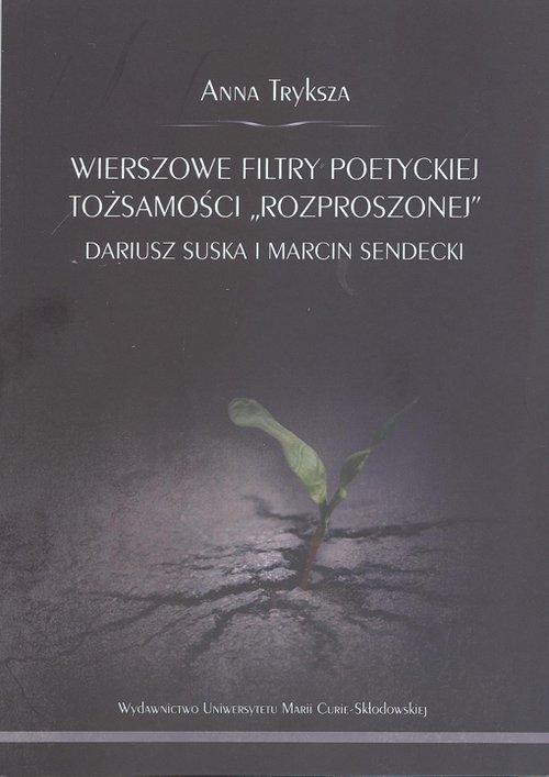 Wierszowe filtry poetyckiej tożsamości - okładka książki