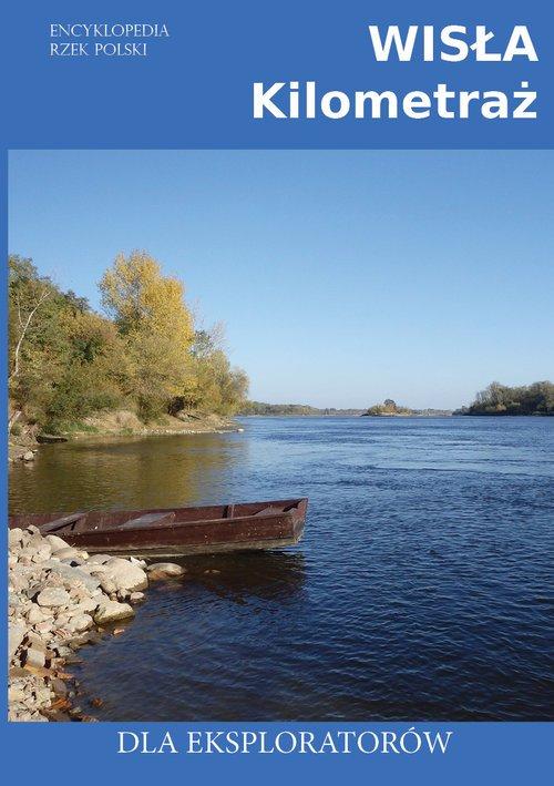 Wisła Kilometraż / Ciekawe Miejsca - okładka książki