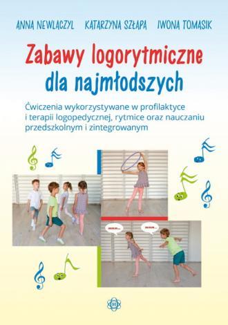 Zabawy logorytmiczne dla najmłodszych. - okładka książki