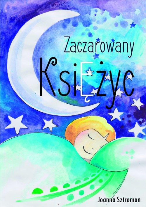 Zaczarowany księżyc - okładka książki