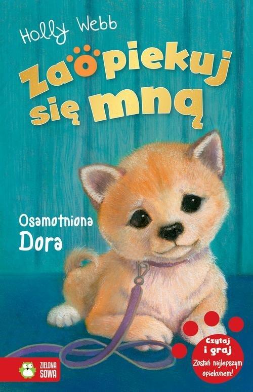 Zaopiekuj się mną Osamotniona Dora - okładka książki