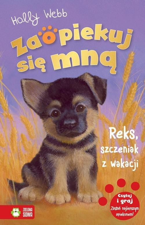 Zaopiekuj się mną Reks szczeniak - okładka książki