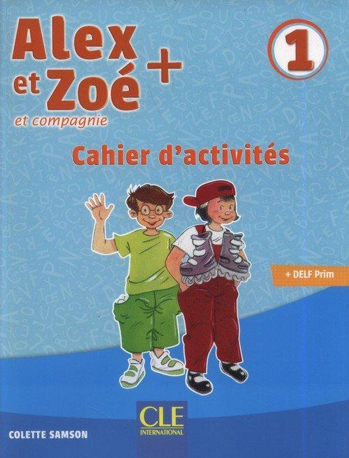 Alex et Zoé + 1 Cahier dactivités - okładka podręcznika