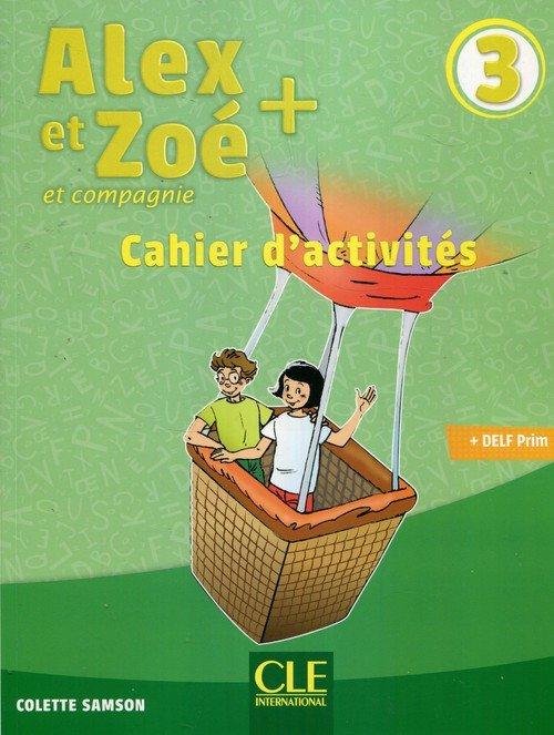 Alex et Zoe plus 3. Ćwiczenia - okładka podręcznika