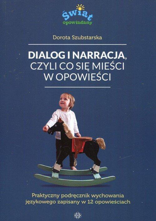 Dialog i narracja czyli co się - okładka książki