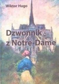 Dzwonnik z Notre-Dame - okładka książki