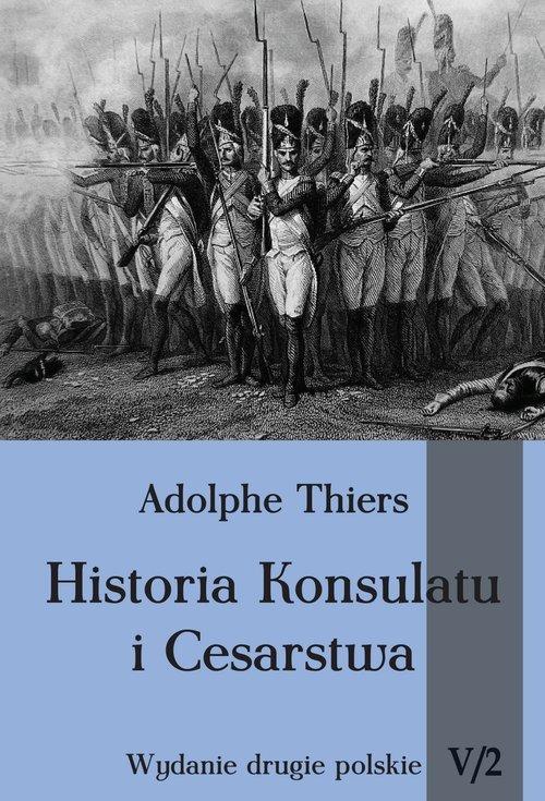 Historia Konsulatu i Cesarstwa. - okładka książki