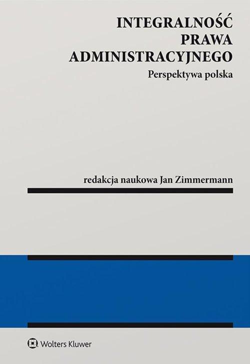 Integralność prawa administracyjnego. - okładka książki