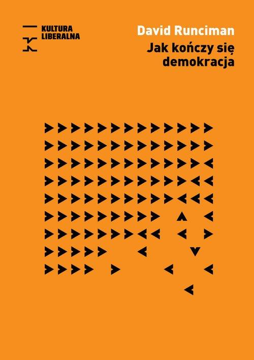 Jak kończy się demokracja - okładka książki