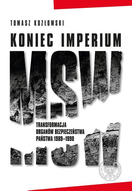 Koniec imperium MSW. Transformacja - okładka książki