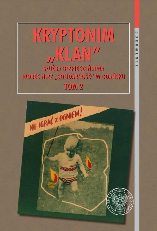 Kryptonim Klan. Służba Bezpieczeństwa - okładka książki