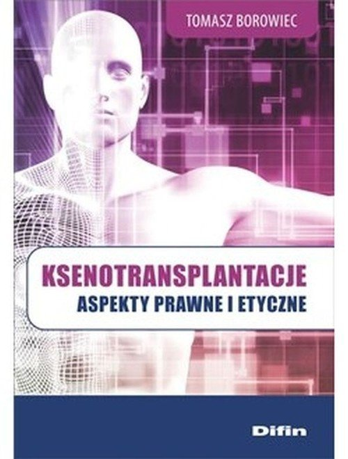 Ksenotransplantacje. Aspekty prawne - okładka książki