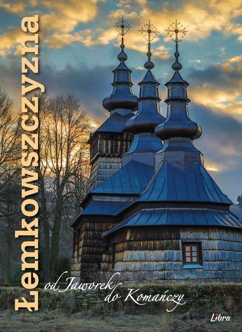 Łemkowszczyzna od Jaworek do Komańczy - okładka książki