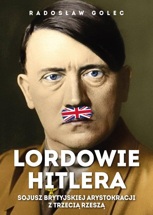 Lordowie Hitlera. Sojusz brytyjskiej - okładka książki