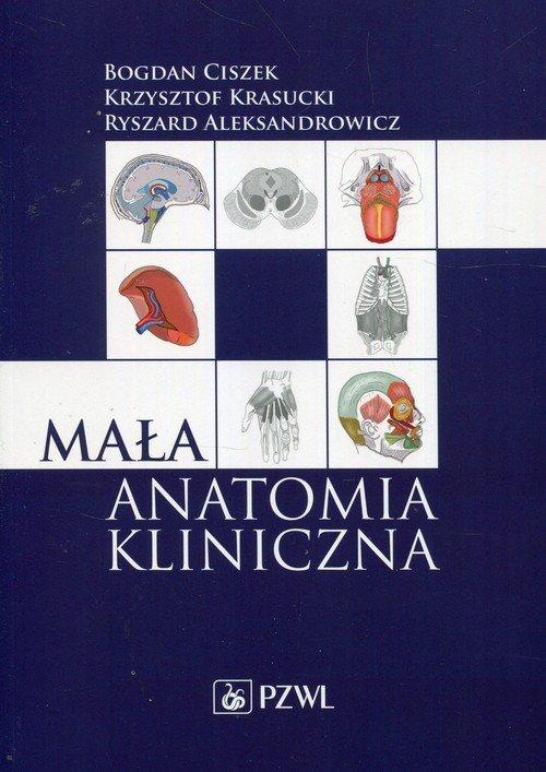 Mała anatomia kliniczna - okładka książki
