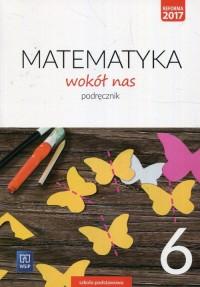 Matematyka Wokół nas. Klasa 6. - okładka podręcznika