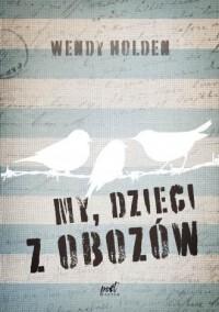 My, dzieci z obozów - okładka książki