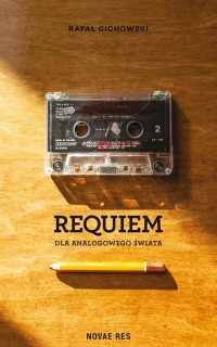 Requiem dla analogowego świata - okładka książki