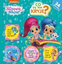 Shimme & Shine. Co tam się kryje? - okładka książki