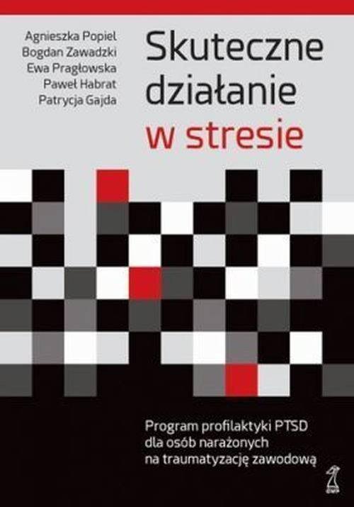 Skuteczne działanie w stresie - okładka książki