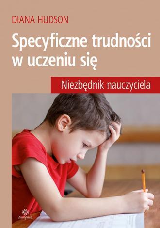 Specyficzne trudności w uczeniu - okładka książki