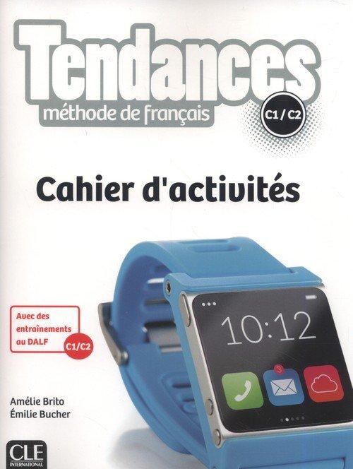 Tendances Niveau C1/C2 Cahier dactivités - okładka podręcznika