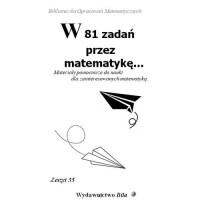 W 81 zadań przez matematykę... - okładka książki